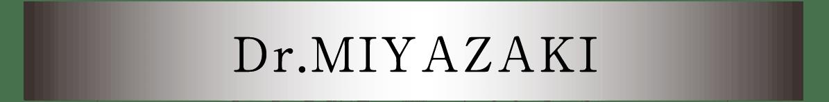 Dr.MIYAZAKI